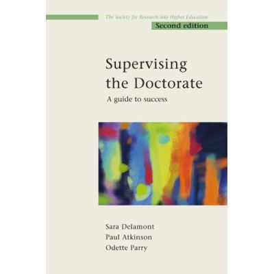 Supervising the Doctorate: A Guide to Success