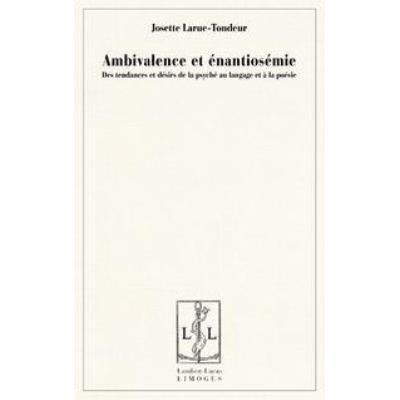 Ambivalence Et Enantiosemie