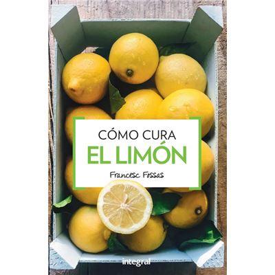 Cómo Cura El Limón - [Livre en VO]