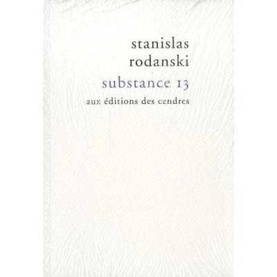 Substance 13 De Stanislas Rodanski