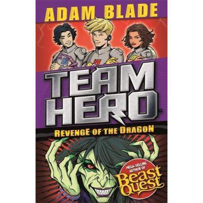 Revenge of the Dragon: Series 3, Book 4 (Team Hero) - [Version Originale]