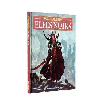 Games Workshop Warhammer Armees Livre Elfes Noirs