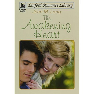 The Awakening Heart (Linford Romance Library) - [Version Originale]