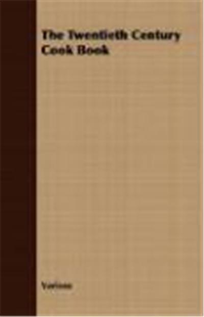 The Twentieth Century Cook Book
