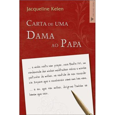 Carta De Uma Dama Ao Papa [Livre en VO]