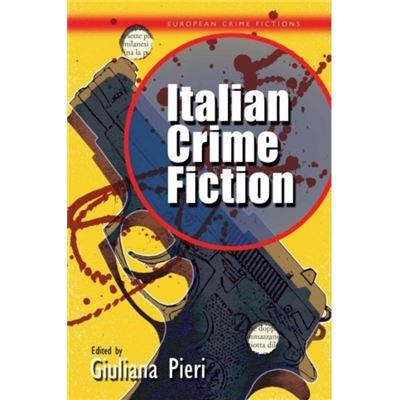 Italian Crime Fiction (European Crime Fictions) (Hardcover)