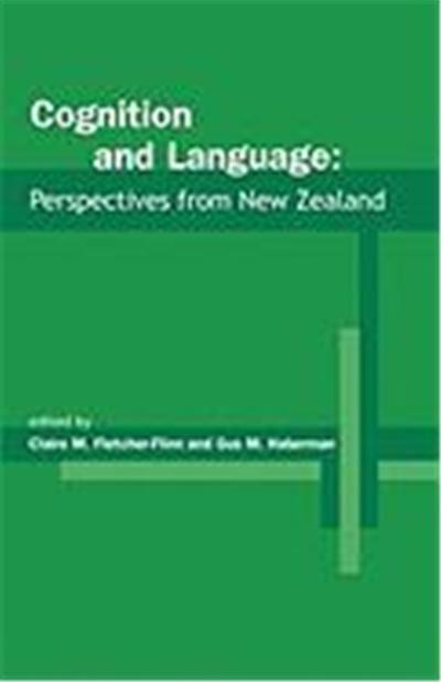 Cognition and Language: Perspectives from New Zealand