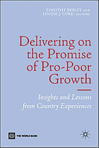 Delivering on the Promise of Pro-poor Growth