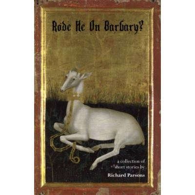 Rode He on Barbary? - [Livre en VO]