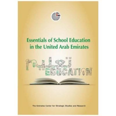Essentials of School Education in the United Arab Emirates - [Version Originale]