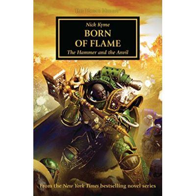 Born of Flame (The Horus Heresy) - [Livre en VO]