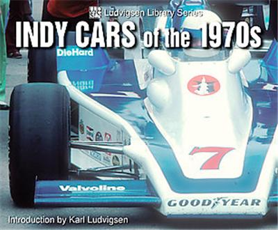 Indy Cars of the 1970s, Ludvigsen Library Series