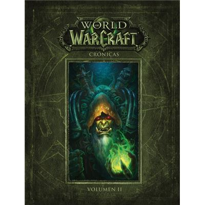 World Of Warcraft: Cronicas, 2 - [Livre en VO]