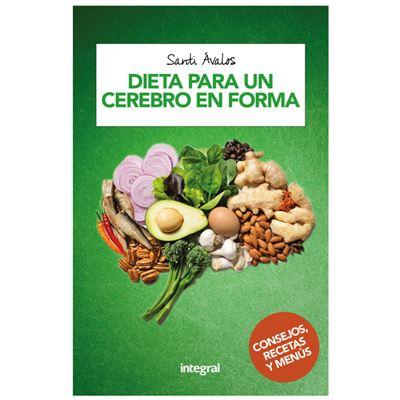 Dieta Para Un Cerebro En Forma - [Livre en VO]