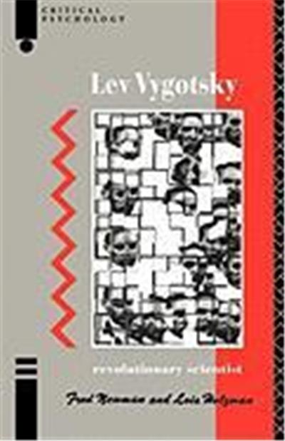 Lev Vygotsky: Revolutionary Scientist