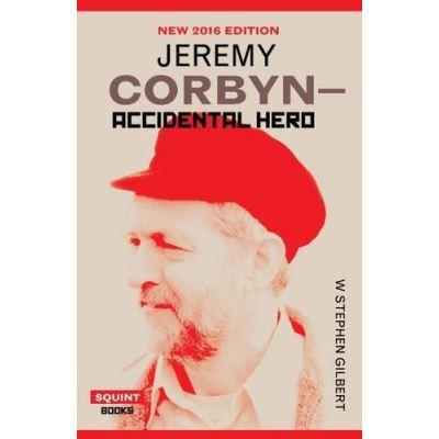 Jeremy Corbyn: Accidental Hero (Squint) - [Version Originale]