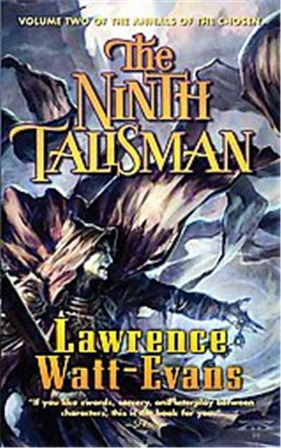 The Ninth Talisman, Annals of the Chosen