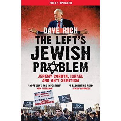 The Left's Jewish Problem - Jeremy Corbyn, Israel and Anti-Semitism, Updated Edition - [Version Originale]
