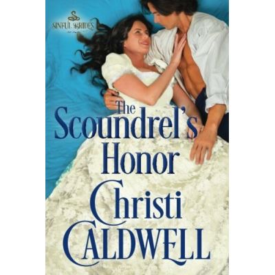 The Scoundrel's Honor (Sinful Brides) - [Livre en VO]
