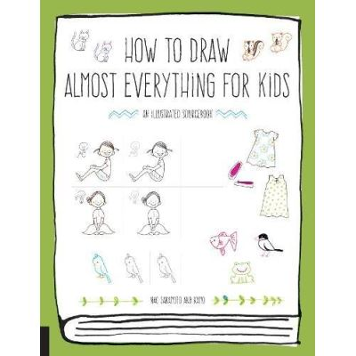 How to Draw Almost Everything for Kids - [Livre en VO]