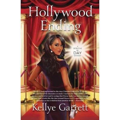 Hollywood Ending: Book 2: A Detective by Day Mystery - [Livre en VO]