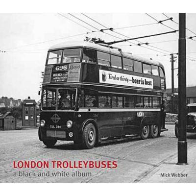 London Trolleybuses (Black & White Album)