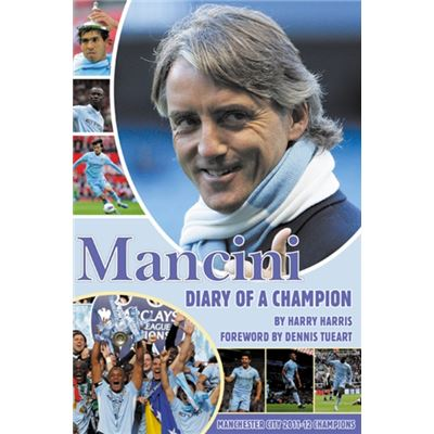 Mancini: Diary Of A Champion (Paperback)