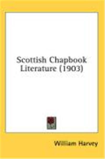 Scottish Chapbook Literature (1903)