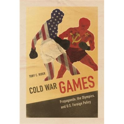 Cold War Games (Sport And Society) (Paperback)