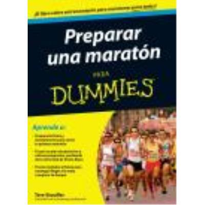 Preparar Una Maratón Para Dummies - Tere Stouffer (aut.), Sandra del Molino (tr.)