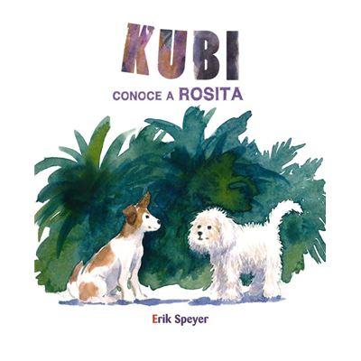 Kubi Conoce A Rosita - [Livre en VO]
