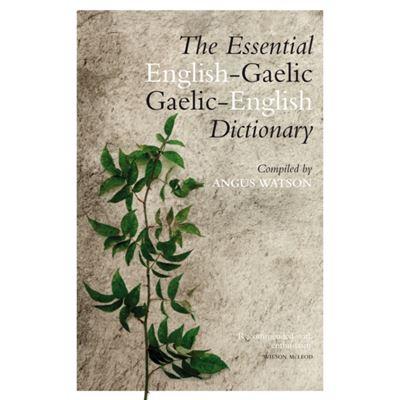 Essential English-Gaelic Dictionary