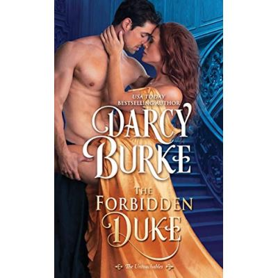 The Forbidden Duke: Volume 1 (The Untouchables) - [Version Originale]