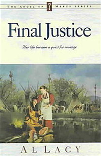 Final Justice, Angel of Mercy Series
