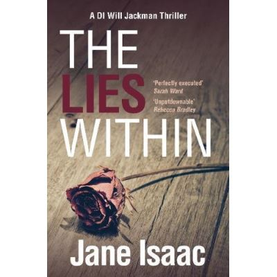 The Lies Within: Shocking. Page-Turning. Crime Thriller with DI Will Jackman 3 (The DI Will Jackman series) - [Version Originale]