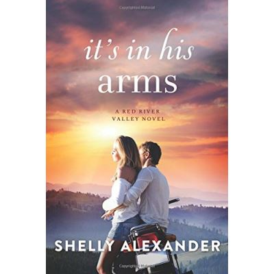 It's In His Arms (A Red River Valley Novel) - [Livre en VO]