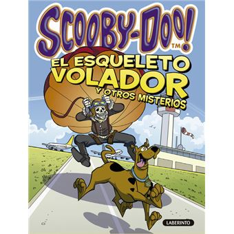 Scooby-Doo. El esqueleto volador y otros misterios (Scooby-Doo Misterios a 4 Patas Especial)
