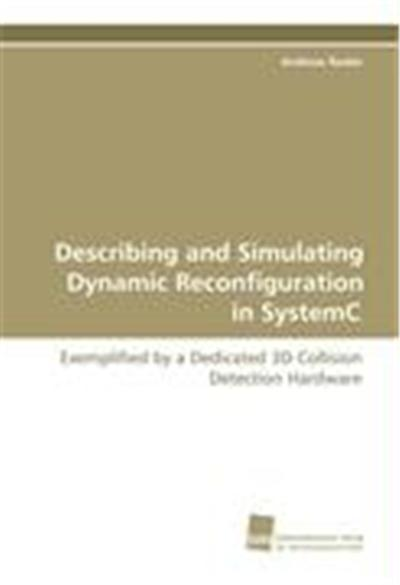 Describing and Simulating Dynamic Reconfiguration inSystemC