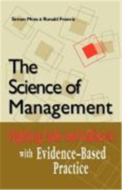 Science of Management: Fighting Fads and Fallacies with Evidence-Based Practice
