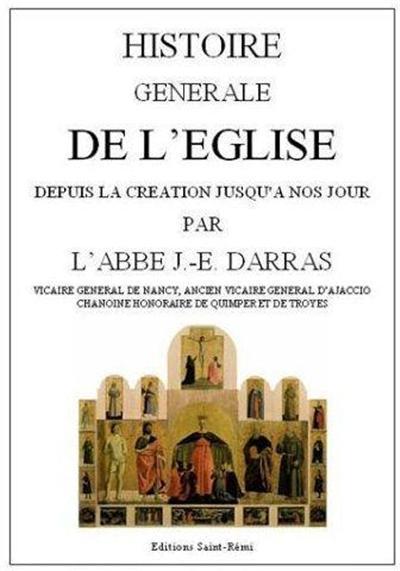 HISTOIRE GENERALE DE L'EGLISE DEPUIS LA CREATION JUSQU'A NOS JOURS