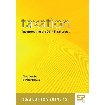 Taxation: Incorporating the 2014 Finance Act (2014/15 - 33rd edition) - [Version Originale]