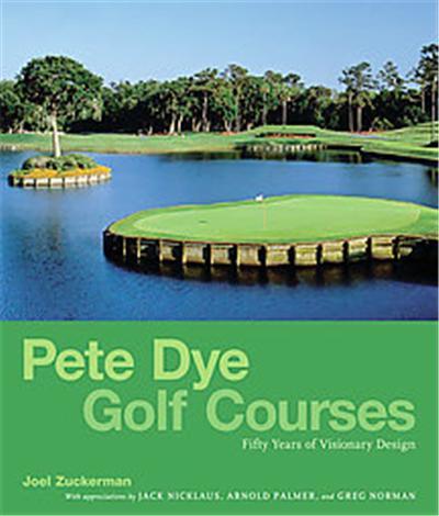 Pete Dye Golf Courses