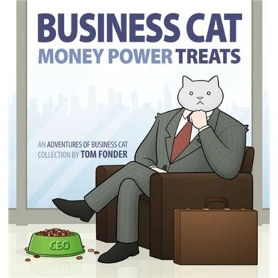 Business Cat: Money, Power, Treats (Paperback)