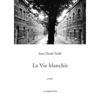 Vie Blanchit (La)