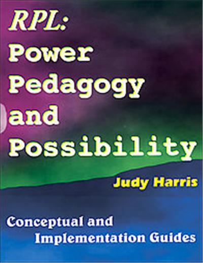 The Recognition of Prior Learning Power, Pedagogy & Possibility