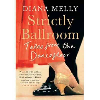 Strictly Ballroom: Tales from the Dancefloor
