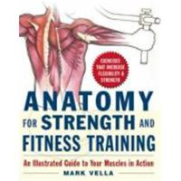 ANATOMY FOR STRENGHT AND FITNESS