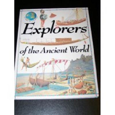 Explorers Of The Ancient World (Voyages of Discovery) - [Livre en VO]
