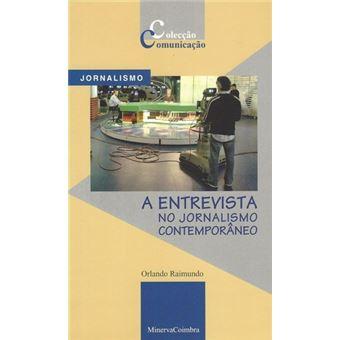 ENTREVISTA NO JORNALISMO CONTEMPORA