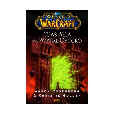 World Of Warcraft Mas Alla Del Portal Oscuro - [Livre en VO]